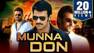 Munna Don (2019) Telugu Hindi Dubbed Full Movie , Prabhas, Ileana D'Cruz, Prakash Raj
