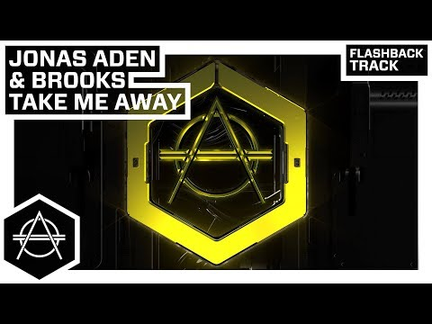 Hexagon Classic: Jonas Aden & Brooks - Take Me Away