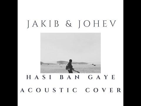 Hasi Ban Gaye Acoustic (Cover)