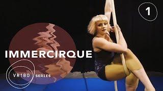VR180 Up-Close & Personal | Cirque du Soleil BAZZAR Aerial Rope Artist | IMMERCIRQUE Episode 1