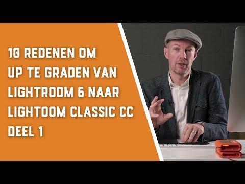 10 Redenen om up te graden van Lightroom 6 naar Lightroom Classic - deel 1