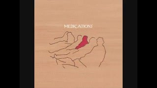 Medications - Your Favorite People All In One Place (2005) [Full Album]