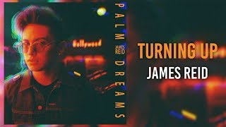 James Reid — Turning Up [Official Lyric Video]