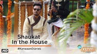 Karwaan | Shaukat In The House | Irrfan Khan | Dulquer Salmaan | Mithila Palkar | 3rd August 2018