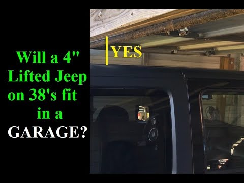 Will a Lifted Jeep Fit in a Garage? 4 Inch Lift on 38's