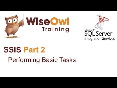 SQL Server Integration Services (SSIS) Part 2 - Performing Basic Tasks