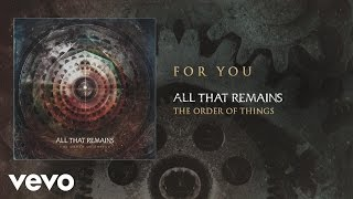 All That Remains - For You (audio)