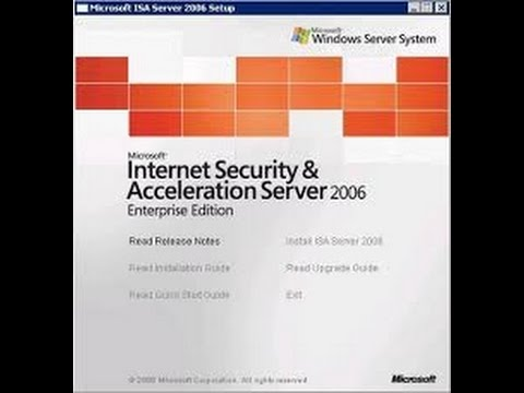Installing And Configuring Microsoft ISA Server 2006