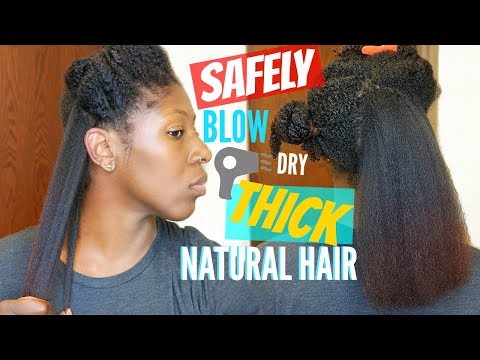 How to: SAFELY Blow Dry THICK, KINKY NATURAL HAIR | Reduced Manipulation & Breakage!!!