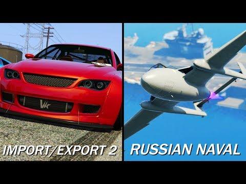 GTA 5 Online IMPORT/EXPORT PART 2 & RUSSIAN NAVAL DLC COMING IN 2018!? (GTA 5 DLC)