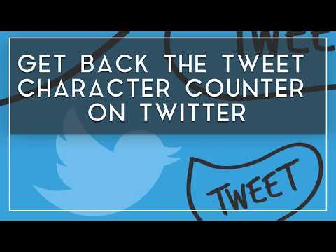 Get Back The Tweet Character Counter On Twitter