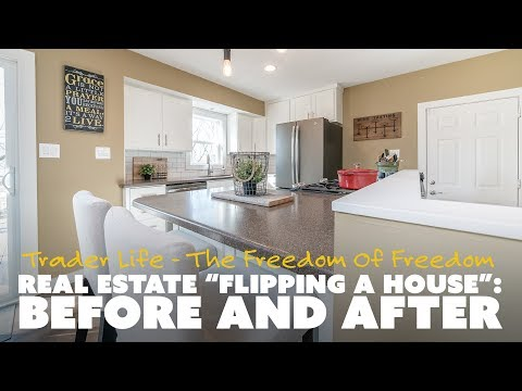 """Real Estate """"Flipping a House"""": Before and After"""