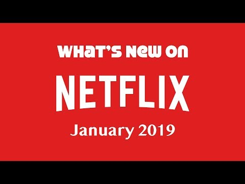 What's New on Netflix January 2019