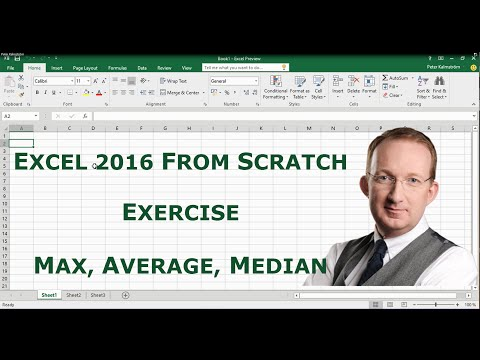 Excel 2016 from Scratch. Exercise - Calculate Sums, Max, Average and Median
