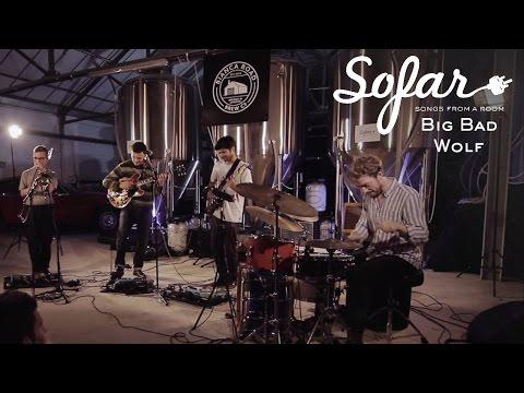 Big Bad Wolf - Pond Life | Sofar London