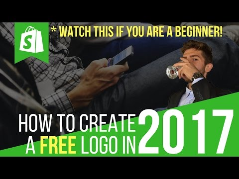 Shopify Tutorial | How To Create A Professional Logo for Free in 2017