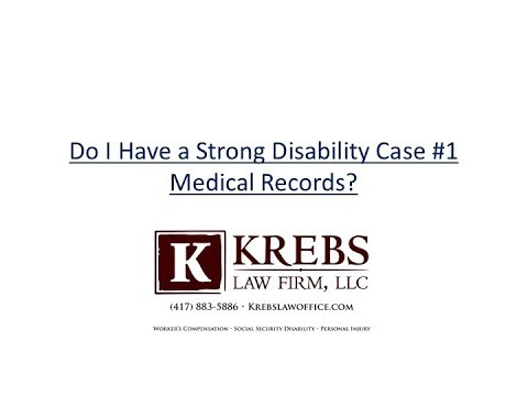 Do I Have a Strong Disability Case? #1 Medical Records