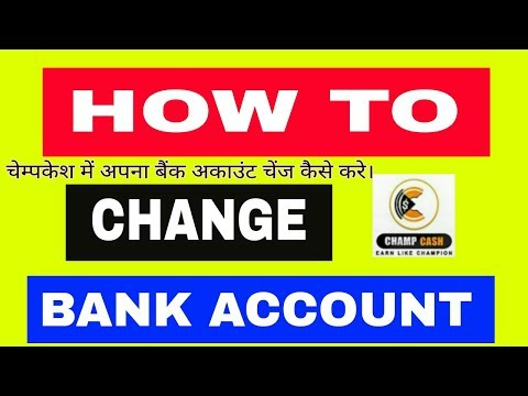 How To Change Bank Account Number In ChampCash