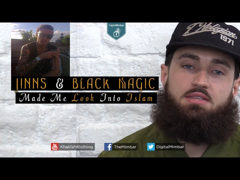 Jinns & Black Magic Made Me Look Into Islam - My Journey to Islam