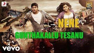 Nene - Gunthakallu Tesanu Telugu Video | Harris Jayaraj | Jiiva