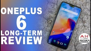 OnePlus 6 Long Term Review - A Chip Off the Glass Block