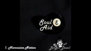 Birger Dewil - Novocaine Notion - Soul8aid (new Album)