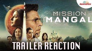 Mission Mangal Trailer Reaction   Akshay   Vidya   Sonakshi   Taapsee