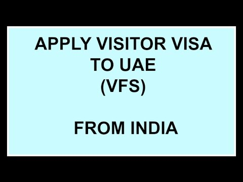 Apply Visitor Visa to UAE (VFS) Complete Procedure