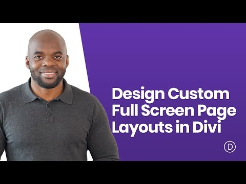 How to Design Custom Full Screen Page Layouts in Divi