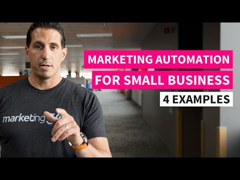 Marketing Automation for Small Business - 4 Examples