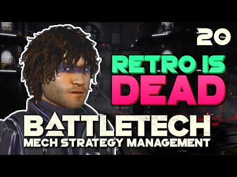 Retro is DEAD?? | BATTLETECH 🤖 #20
