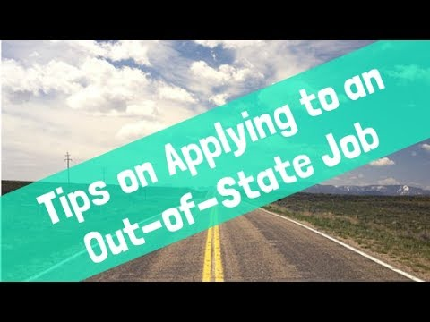 4 Tips to Remember When Applying to an Out of State Job