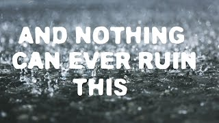 And Nothing Can Ever Ruin This