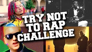 Try Not to Rap Challenge !!! If You Rap You Lose !!!