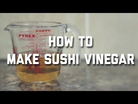 HOW TO MAKE SUSHI VINEGAR