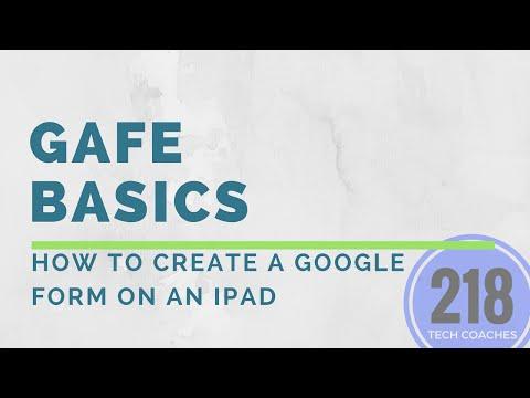 GAFE Basics: How To Create a Google Form on an iPad