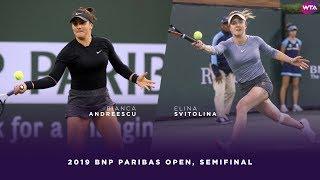 Bianca Andreescu vs. Elina Svitolina   2019 BNP Paribas Open Semifinals   WTA Highlights