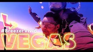 That Time I Went To Vegas #BreezerVivid