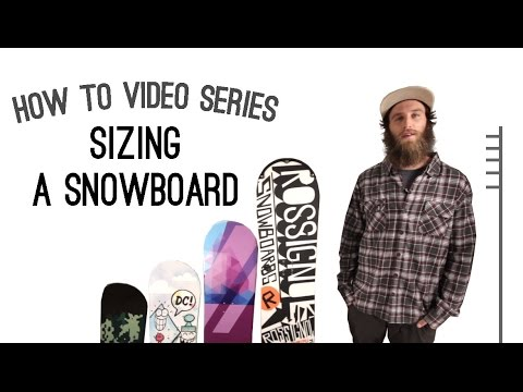 How To Size a Snowboard