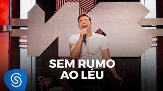 Wesley Safadão - Sem Rumo Ao Léu - TBT WS