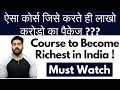 Highest Paying Jobs  How To Select Courses To Become Rich  Praveen Dilliwala  2018