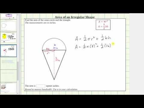 Find the Area of an Irregular Shape (Semi Circle Plus Triangle)
