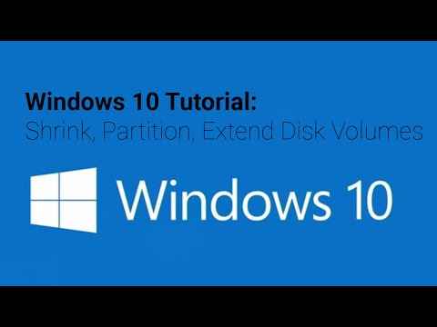 Windows 10 Tutorial: Shrink, Partition, Extend Disk Volumes