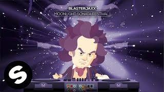 Blasterjaxx - Moonlight Sonata Festival I (Sonata No. 14 ''Moonlight'' I Adagio) [Beethoven Remixed]