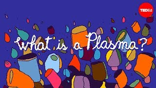 Download Solid, liquid, gas and … plasma? - Michael Murillo Video