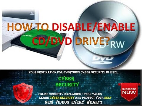 HOW TO DISABLE/ENABLE CD/DVD DRIVE ?