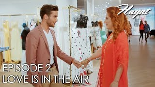 Love is in the air | Hayat Episode 2 (Hindi Dubbed)