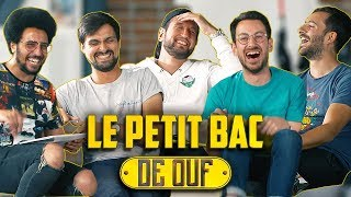 LE PETIT BAC DE OUF (feat Lolywood) #3