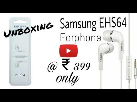 Unboxing original 'SAMSUNG EHS64 earphone @ ₹399