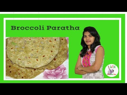 How to make Broccoli Paratha at Home | Broccoli Paratha Recipe Step by Step Guide